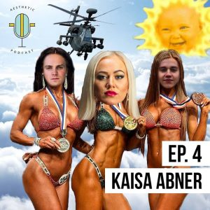 Aesthetic Podcast #4 | Kaisa Abner